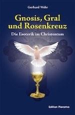 Gnosis-Gral-Rosenkreuz