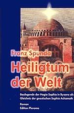 Heiligtum der Welt - Franz Spunda
