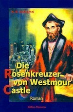 Rosenkreuzer Westmour Castle